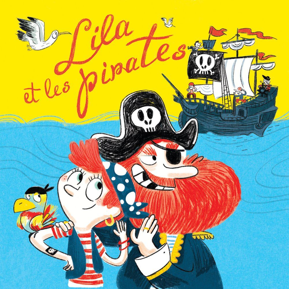 Lila et les Pirates de Nicolas Berton <br/> (via Spotify)