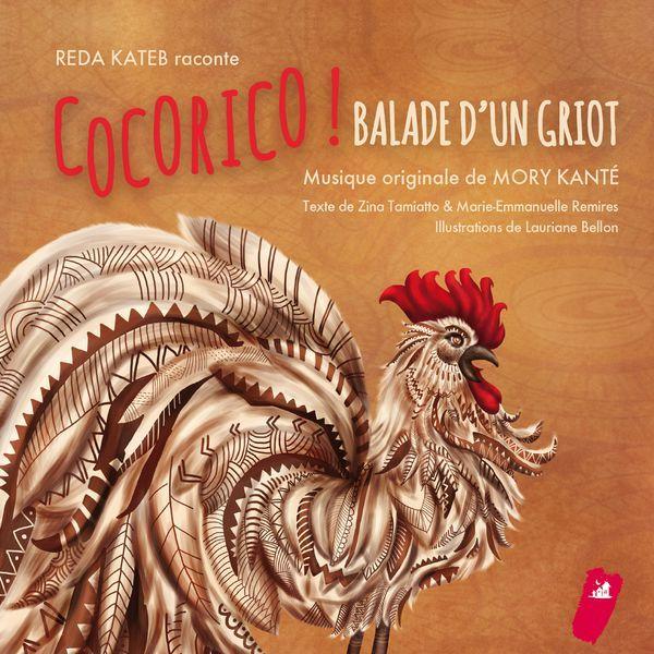 Cocorico ! Balade d'un griot de Mory Kanté (via Spotify)